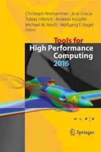 Tools for High Performance Computing 2016