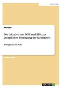 Die Initiative Von Dgb Und Bda Zur Gesetzlichen Festlegung Der Tarifeinheit