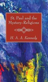 St. Paul and the Mystery-Religions