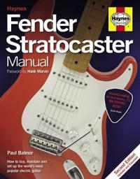 Fender stratocaster manual - how to buy, maintain and set up the worlds mos