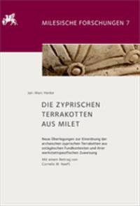 Die Zyprischen Terrakotten Aus Milet