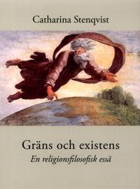 Gräns och existens : en religionsfilosofisk essä