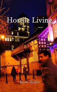 Hostile Living