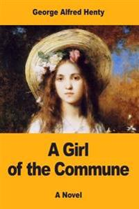A Girl of the Commune