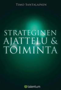 Strateginen ajattelu ja toiminta
