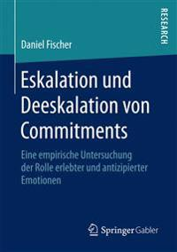 Eskalation Und Deeskalation Von Commitments