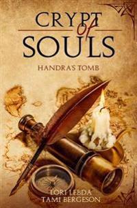 Crypt of Souls: Handra's Tomb