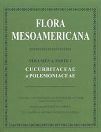 Flora Mesoamericana, Volumen 4, Parte 1: Cucurbitaceae a Polemoniaceae