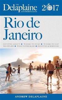 Rio de Janeiro -The Delaplaine 2017 Long Weekend Guide
