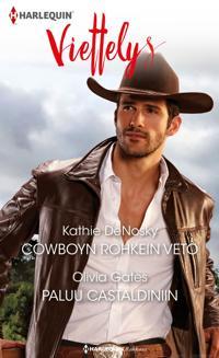Cowboyn rohkein veto / Paluu Castaldiniin