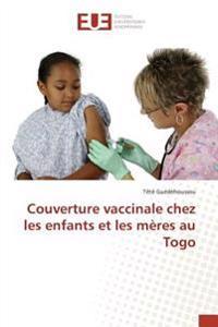 Couverture vaccinale chez les enfants et les mères au Togo