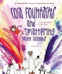 Cola Fountains & Splattering Paint Bombs