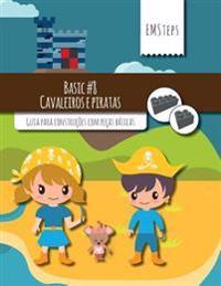 Emsteps #08 Cavaleiros E Piratas: Guia Para Construcoes Com Pecas Basicas