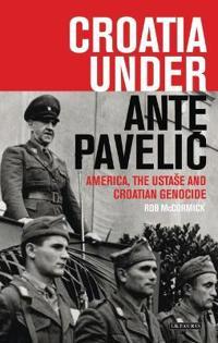Croatia Under Ante Pavelic