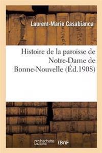Histoire de la Paroisse de Notre-Dame de Bonne-Nouvelle