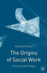 The Origins of Social Work