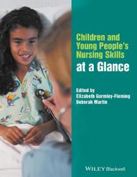 Children & Young People's Nursing Skills at a Glance