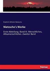 Nietzsche's Werke