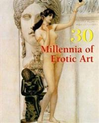 30 Millennia of Erotic Art