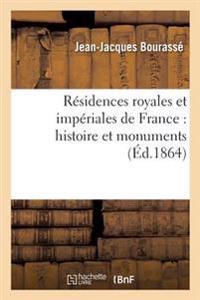 Residences Royales Et Imperiales de France