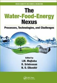 The Water-Food-Energy Nexus: Processes, Technologies, and Challenges