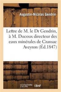 Lettre A M. Ducoux Directeur Des Eaux Minerales de Cransac Aveyron