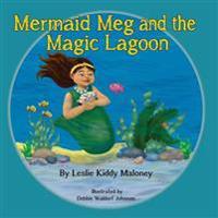 Mermaid Meg and the Magic Lagoon