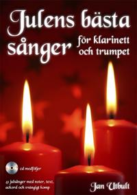 Julens bästa sånger för klarinett och trumpet (med cd och på Spotify)