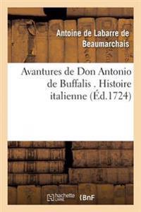 Avantures de Don Antonio de Buffalis . Histoire Italienne