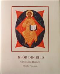 Inför din bild : ortodoxa ikoner