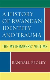 History of Rwandan Identity and Trauma