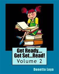 Get Ready....Get Set...Read!: Volume 2