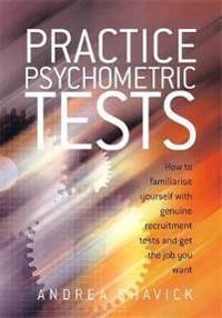 Practice psychometric tests - how to familiarise yourself with genuine recr