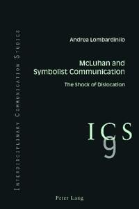 McLuhan and Symbolist Communication