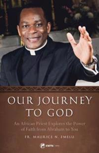 Our Journey to God: Exploring the Power of Faith from Abraham to You