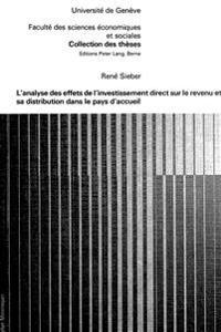 L'Analyse Des Effets de L'Investissement Direct Sur Le Revenu Et Sa Distribution Dans Le Pays D'Accueil