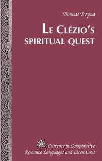 Le Clézio's Spiritual Quest