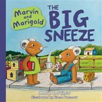 Marvin and marigold - the big sneeze