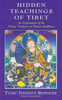 The Hidden Teachings of Tibet