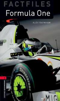 Oxford Bookworms Factfiles: Formula One: Level 3: 1000-Word Vocabulary