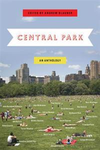 Central Park: An Anthology