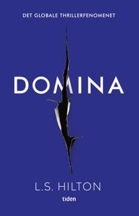 Domina; en thriller - L.S. Hilton   Inprintwriters.org