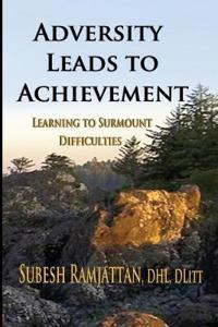 Adversity Leads to Achievement