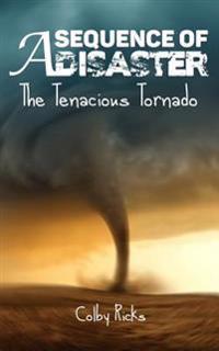 The Tenacious Tornado