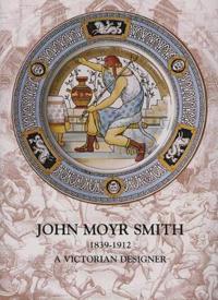John Moyr Smith 1839-1912