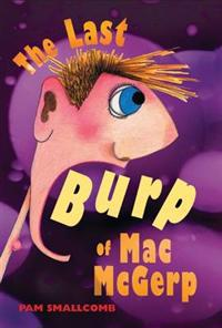 The Last Burp of Mac McGerp