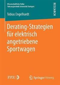 Derating-strategien Fur Elektrisch Angetriebene Sportwagen