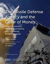 Missile Defense Agency and the Color of Money