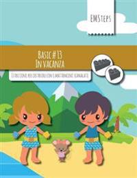Emsteps #13 in Vacanza: Istruzioni Per Costruire Con I Mattoncini Scanalati