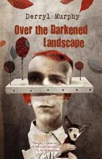 Over the Darkened Landscape